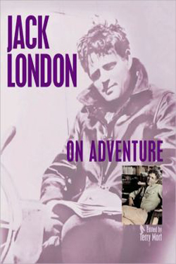 Jack London on Adventure